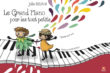 Le grand piano pour les tout petits