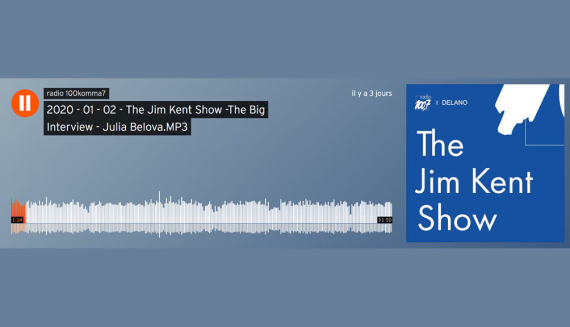 The Jim Kent Show – Interview Julia Belova