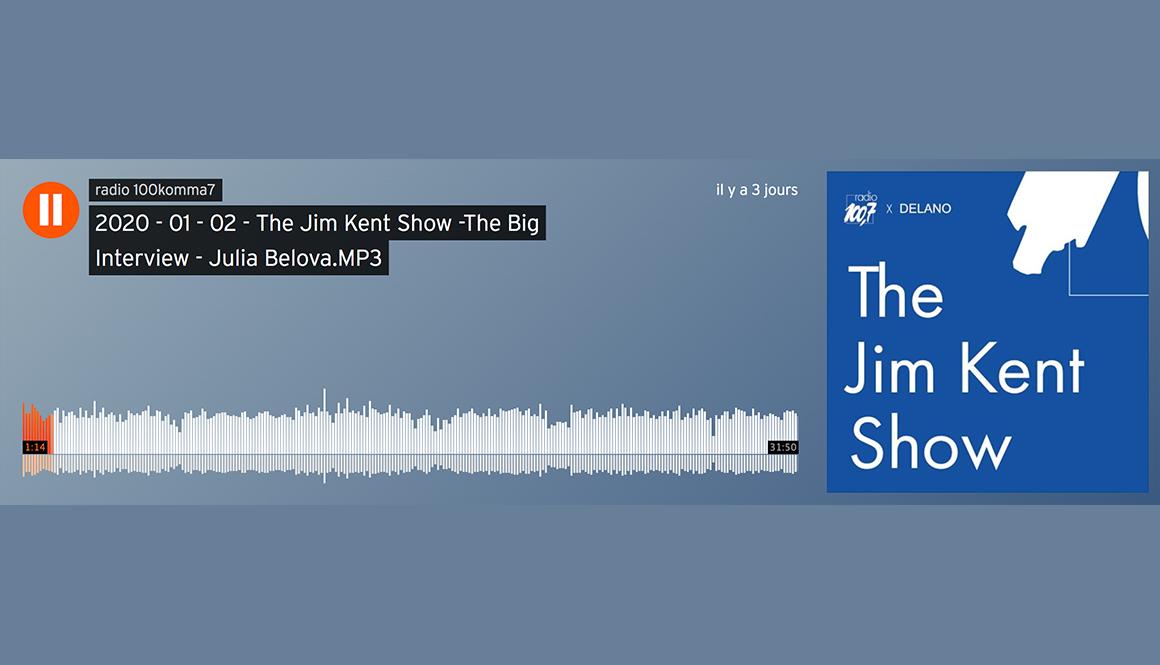 The Jim Kent Show – Interview Julia Belova